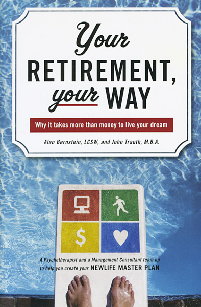 Your Retirement, Your Way - Alan Bernstein